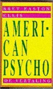 American psycho - Bret Easton Ellis (ISBN 9789024515578)
