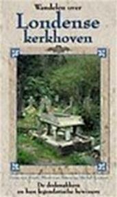 Wandelen over Londense kerkhoven - Mark van Assen, Michel Knapen, Hans van Soest (ISBN 9789038906621)