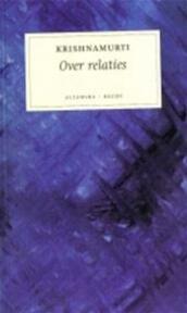 Over relaties - Krishnamurti (ISBN 9789069636504)