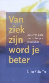 Van ziek zijn word je beter (ISBN 9789082758214)
