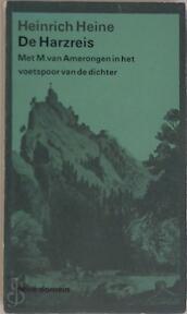 De Harzreis - Heinrich Heine (ISBN 9789029518895)