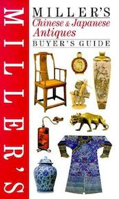 Miller's Chinese & Japanese antiques buyer's guide - Peter Wain, Jo Wood (ISBN 9781840001273)