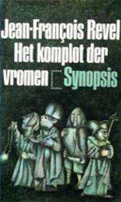 Het komplot der vromen - Jean-François Revel, J. Mansfeld (ISBN 9789029535175)