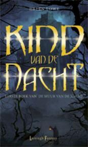 De Muur van de Nacht / 1 - Kind van de Nacht - Helen Lowe (ISBN 9789024533657)
