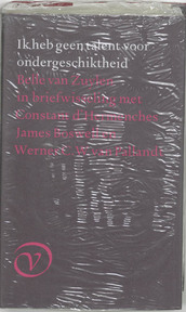 Ik heb geen talent voor ondergeschiktheid - Belle van Zuylen (ISBN 9789028206557)