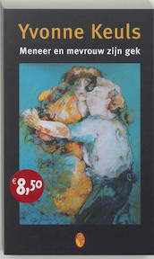 Meneer en mevrouw zijn gek - Yvonne Keuls (ISBN 9789041406118)