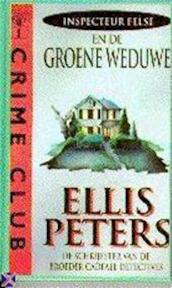 Inspecteur Felse en de groene weduwe - Ellis Peters, Els Franci-Ekeler (ISBN 9789022517031)