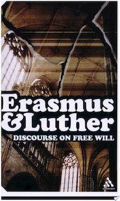 Discourse on Free Will - Desiderius Erasmus (ISBN 9780826477941)