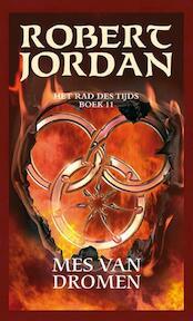 Rad des tijds / 11 Mes van dromen - Robert Jordan (ISBN 9789024558704)