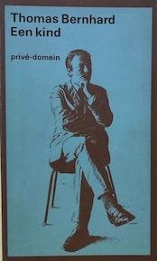 Een kind - Thomas Bernhard (ISBN 9789029502054)