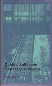 Gepasseerd station - Danièle Sallenave, Rosalie Siblesz (ISBN 9789029534918)
