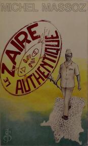 Le Zaïre authentique - Michel Massoz