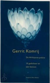 De Afrikaanse poezie - G. Komrij (ISBN 9789035120945)
