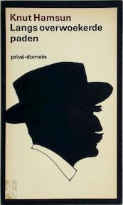 Langs overwoekerde paden - Knut Hamsun, Cora Polet (ISBN 9789029518772)