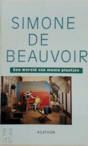 Een wereld van mooie plaatjes - S. de Beauvoir, Ernst van Altena, Ernst van Altena (ISBN 9789026952302)