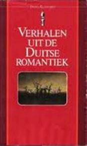 Verhalen uit de Duitse romantiek - Ingeborg Lesener (ISBN 9789027491626)