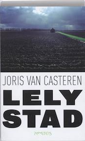 Lelystad - Joris van Casteren (ISBN 9789044612172)