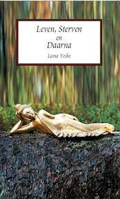 Leven, sterven en daarna - Lama Yeshe (ISBN 9789071886195)