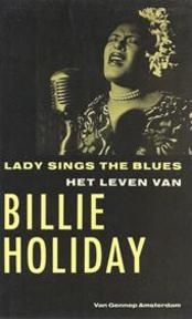 Lady sings the blues - het leven van Billie Holiday - Billie Holiday (ISBN 9789060127308)