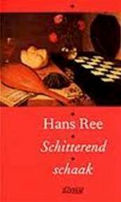 Schitterend schaak - H. Ree (ISBN 9789025407995)