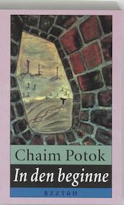In den beginne - C. Potok (ISBN 9789062912872)