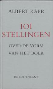 101 stellingen over de vorm van het boek - Albert Kapr, Hans van Krimpen (ISBN 9789070386375)