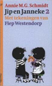 Jip en Janneke. 2 - Annie M.G. Schmidt (ISBN 9789021432571)