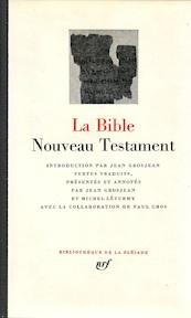 La Bible - Jean Grosjean, Michel Léturmy, Paul Gros
