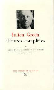 Oeuvres complètes V - Julien Green