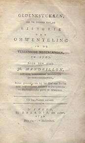 Gedenkstukken om te dienen tot de historie der omwenteling in de Vereenigde Nederlanden in 1787 - Joseph Mandrillon