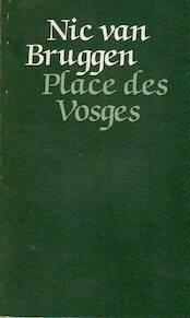 Place des Vosges - Nic Van Bruggen (ISBN 9789022308448)