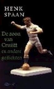 De zoon van Cruijff en andere gedichten - H. Spaan (ISBN 9789025408558)