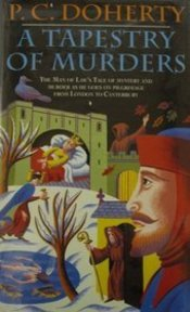 A Tapestry of Murders - Paul C Doherty (ISBN 9780747209676)