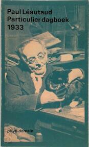 Particulier dagboek 1933 - Paul Léautaud (ISBN 9789029528054)