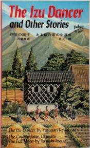 The Izu dancer and other stories - Yasunari Kawabata, Yasushi Inoue (ISBN 9780804811415)