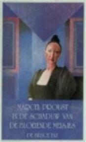 In de schaduw van de bloeiende meisjes - Marcel Proust, Thérèse Cornips (ISBN 9789023460862)