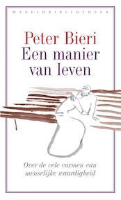 Een manier van leven - Peter Bieri (ISBN 9789028426054)