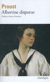 A la recherche du temps perdu 6. Albertine disparue - Marcel Proust (ISBN 9782070382330)