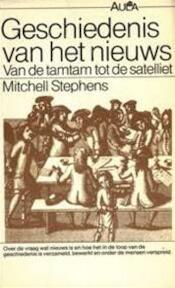 Geschiedenis van het nieuws - Mitchell Stephens (ISBN 9789027422767)