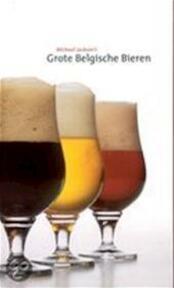 De grote Belgische bieren - Michael Jackson (ISBN 9789053730102)
