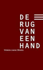 De rug van een hand - Violante Juarez Oliveira, Johanna Pas (ISBN 9789490952211)