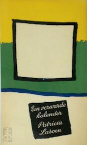 Een verwarde kalender [2de druk] - Patricia Lasoen, Roger [Omslag] Raveel