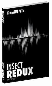 Insect Redux - Daniël Vis (ISBN 9789044634938)