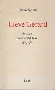Lieve Gerard - Bernard J. Sijtsma (ISBN 9789062132591)