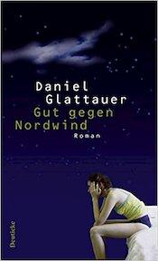 Gut gegen Nordwind - Daniel Glattauer (ISBN 9783552060418)