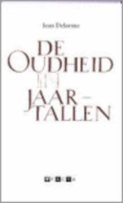 De Oudheid in jaartallen - Jean Delorme, Ivo Gay (ISBN 9789058481658)