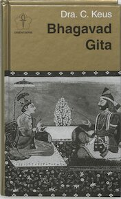 Bhagavad Gita - C. Keus (ISBN 9789020245158)