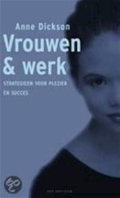 Vrouwen & werk - Anne Dickson (ISBN 9789027474636)