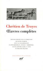 Oeuvres Complètes - Chrétien De Troyes (ISBN 2070112764)