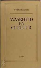 Waarheid en cultuur - Friedrich Nietzsche (ISBN 9789060094792)